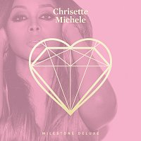 Chrisette Michele – Milestone [Deluxe]