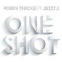 Robin Thicke, Juicy J – One Shot