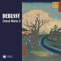Philippe Caillard – Debussy: Choral Works, Vol. 3