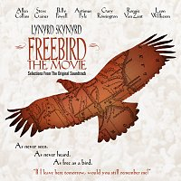 Lynyrd Skynyrd – Freebird The Movie [Original Motion Picture Soundtrack/Reissue]