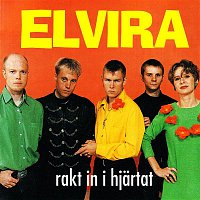 Elvira – Rakt in i hjartat