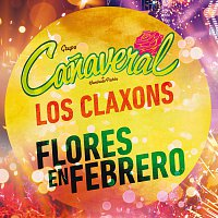 Grupo Canaveral De Humberto Pabón, Los Claxons – Flores En Febrero [Desde El Auditorio Nacional]
