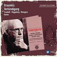 Dennis Russell Davies – Braunfels: Verkundigung (Cologne Collection)
