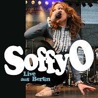 Soffy O – Live Aus Berlin