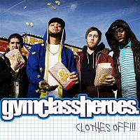 Gym Class Heroes – Clothes Off!!