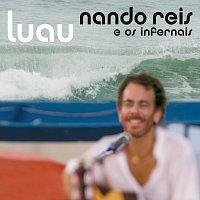 Nando Reis – Luau [Ao Vivo Em Sao Paulo / 2007]