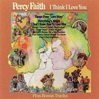 Percy Faith & His Orchestra, Chorus – I Think I Love You (Bonus Tracks)