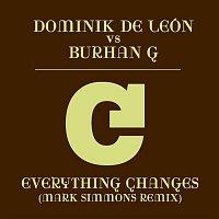 Dominik De León, Burhan G – Everything Changes (Mark Simmons Remix)