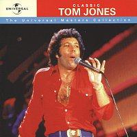 Tom Jones – Classic Tom Jones - Universal Masters Collection