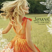 Jewel – Only One Too