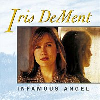 Iris Dement – Infamous Angel