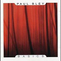 Paul Bley – Basics