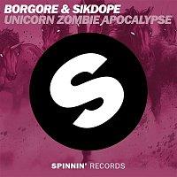 Borgore, Sikdope – Unicorn Zombie Apocalypse
