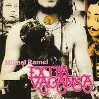 Mikael Ramel – Extra Vagansa