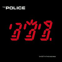 The Police – Ghost In The Machine [Remastered]