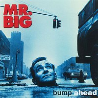 Mr. Big – Bump Ahead [Expanded]