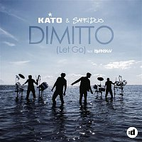 Kato & Safri Duo, Bjornskov – Dimitto (Let Go) (Remixes)