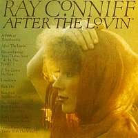 Ray Conniff – After The Lovin'