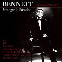 Tony Bennett – Stranger In Paradise - 50 Greatest Hits