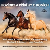 Miroslav Táborský, František Kreuzmann, Simona Postlerová – Povídky a příběhy o koních CD-MP3