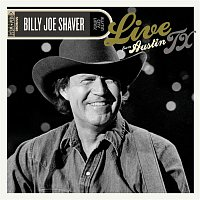 Billy Joe Shaver – Live From Austin, TX