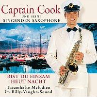 Captain Cook und seine singenden Saxophone – Bist Du Einsam Heut Nacht