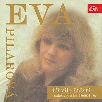 Eva Pilarová – Chvíle štěstí (nahrávky z let 1980-1989)