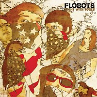 Flobots – Fight With Tools