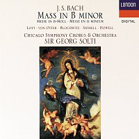 Sir Georg Solti, Felicity Lott, Anne Sofie von Otter, Hans Peter Blochwitz – Bach, J.S.: Mass in B minor
