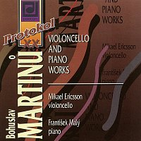 Mikael Ericsson, František Malý – Martinů: Skladby pro violoncello a klavír