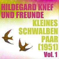 Hildegard Knef, Freunde – Kleines Schwalbenpaar (1951) - Vol. 1