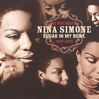 Nina Simone – The Very Best Of Nina Simone 1967-1972 - Sugar In My Bowl