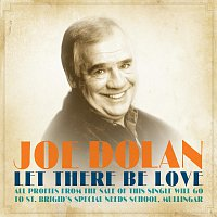 Joe Dolan – Let There Be Love