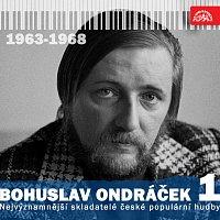 Bohuslav Ondráček, Různí interpreti – Nejvýznamnější skladatelé české populární hudby Bohuslav Ondráček 1 (1963 - 1968)