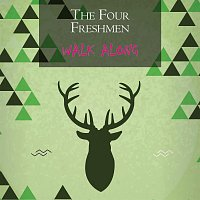 The Four Freshmen – Walk Along