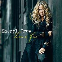 Sheryl Crow – Love Is Free