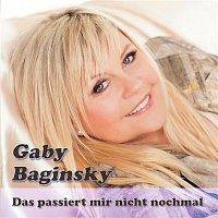 Gaby Baginsky – Das passiert mir nicht nochmal