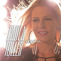 Paula Toller – Céu Azul