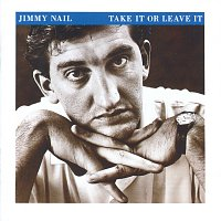 Jimmy Nail – Take It Or Leave It