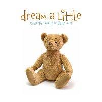 The Little Series – Dream A Little