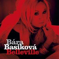 Bára Basiková – Belleville