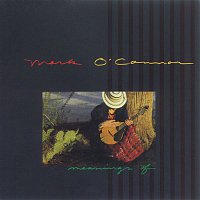 Mark O'Connor – Meanings Of