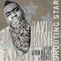 David Rush, Pitbull, Kevin Rudolf – Shooting Star