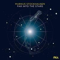 Markus Stockhausen – Far into the Stars