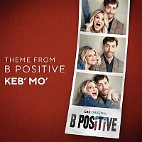 Keb' Mo' – Theme from B Positive
