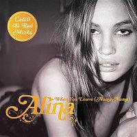 Alina – When You Leave (Numa Numa) [Remixes Part 2]