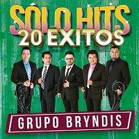Grupo Bryndis – Sólo Hits [20 Éxitos]