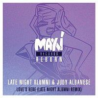 Late Night Alumni & Judy Albanese – Love's Here (Late Night Alumni Remixes)