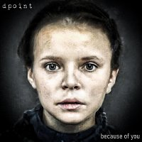 Dpoint – Because of You
