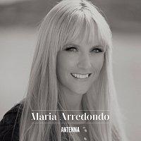 Maria Arredondo – Antenna